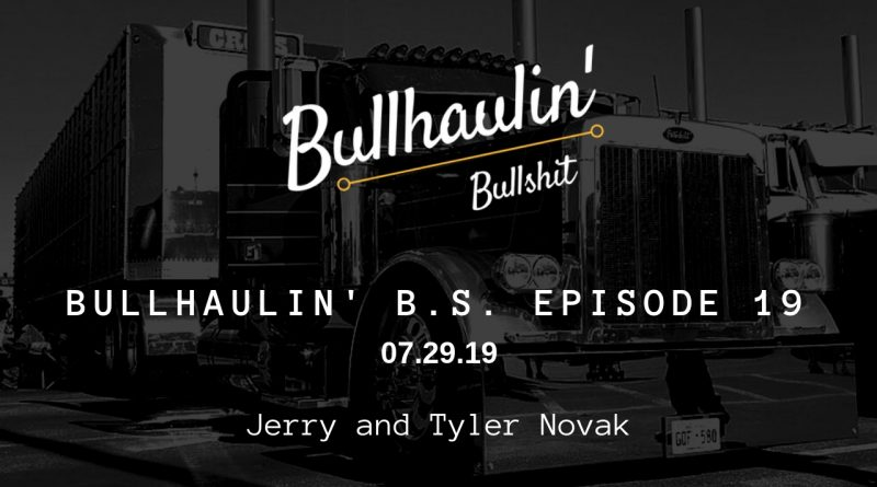bullhaulin BS episode 19