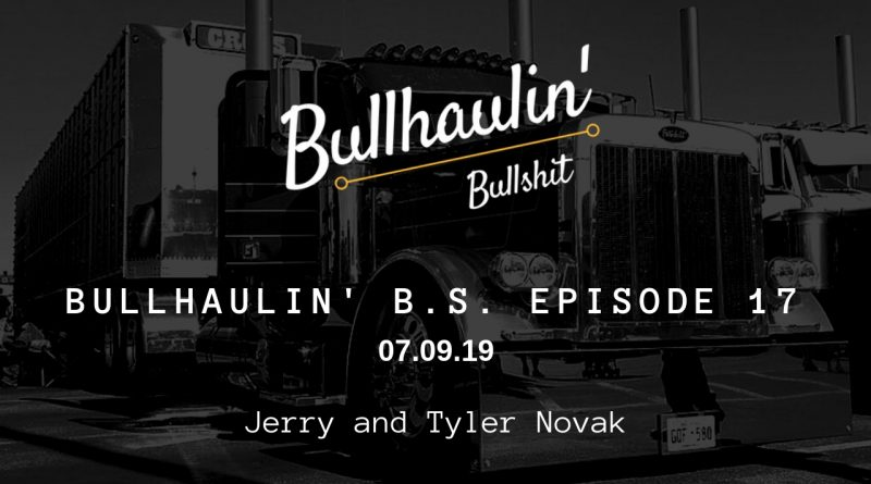 Bullhaulin B.S. Episode 17