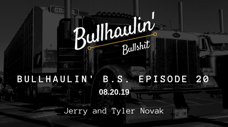Bullhaulin' BS episode 20