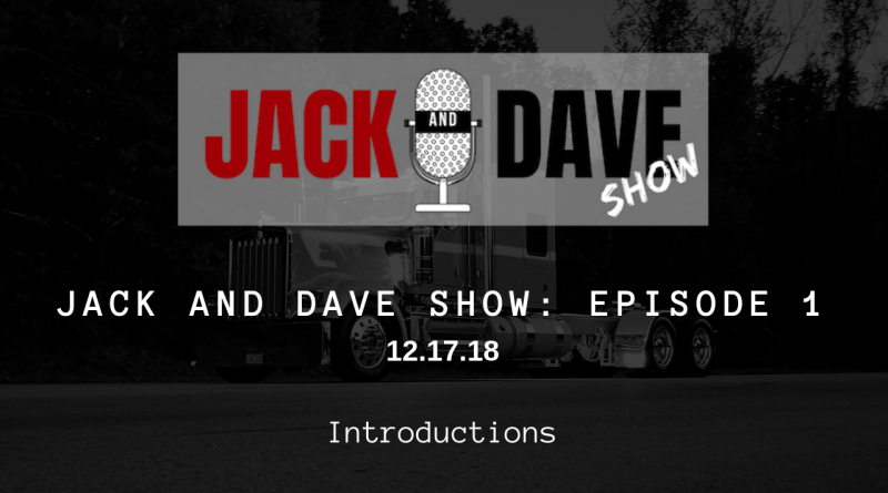 Jack and Dave Show Episode 1