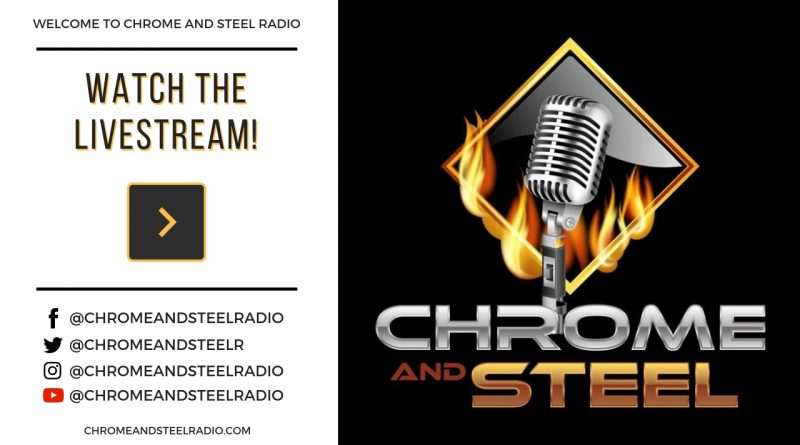 Chrome and Steel Radio Livestream
