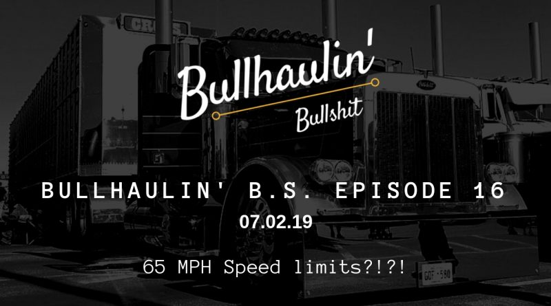 bullhaulin BS episode 16