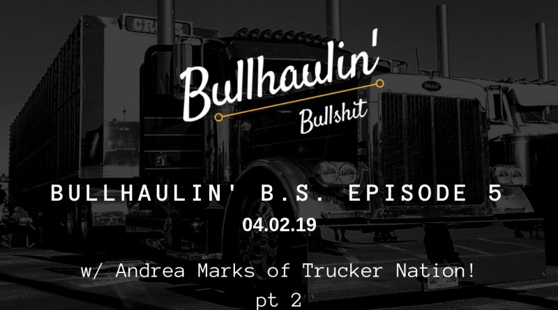 Bullhaulin BS episode 5 part 2