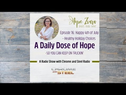 Daily Dose of Hope Episode 16 4th of july