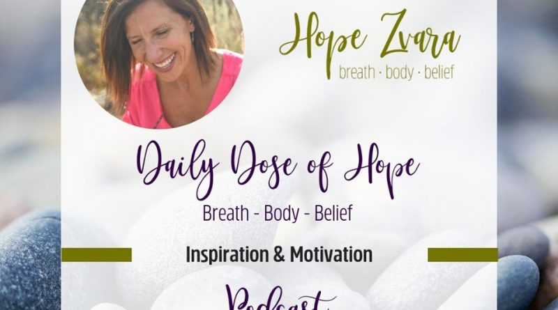 A Daily Dose of Hope Episode 20