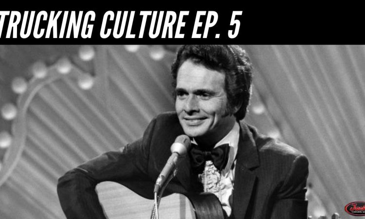 Merle Haggard - Trucking Culture
